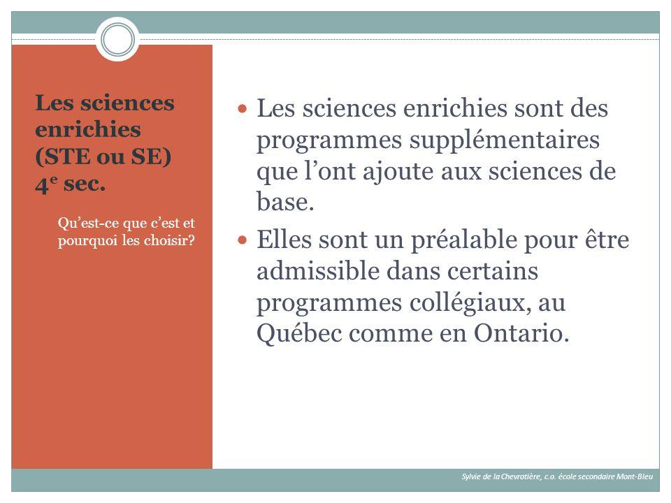 Les sciences enrichies (STE ou SE) 4e sec.