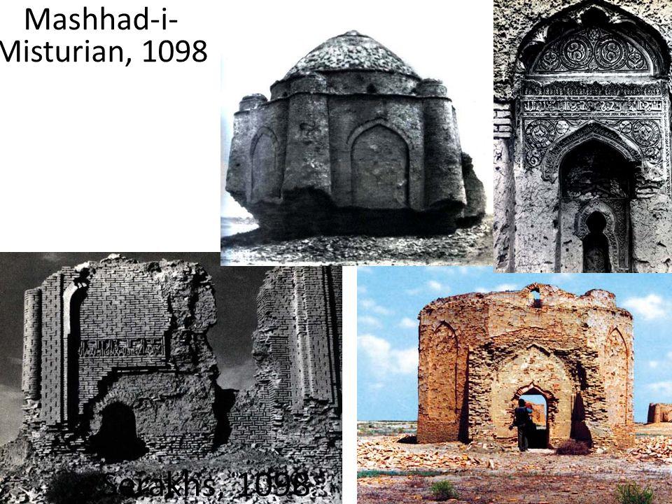 Mashhad-i-Misturian, 1098 Serakhs, 1098