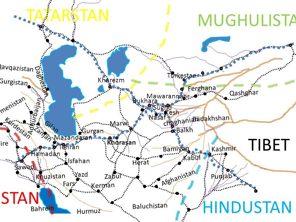 TATARSTAN MUGHULISTAN TIBET ARABISTAN HINDUSTAN Qavqazistan Turkestan