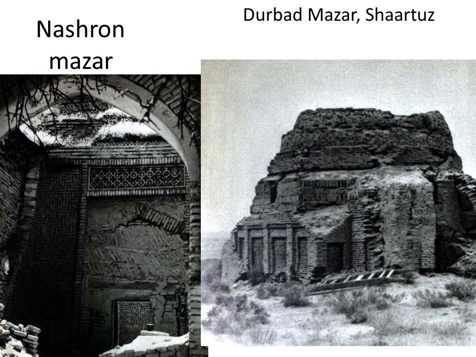Durbad Mazar, Shaartuz Nashron mazar