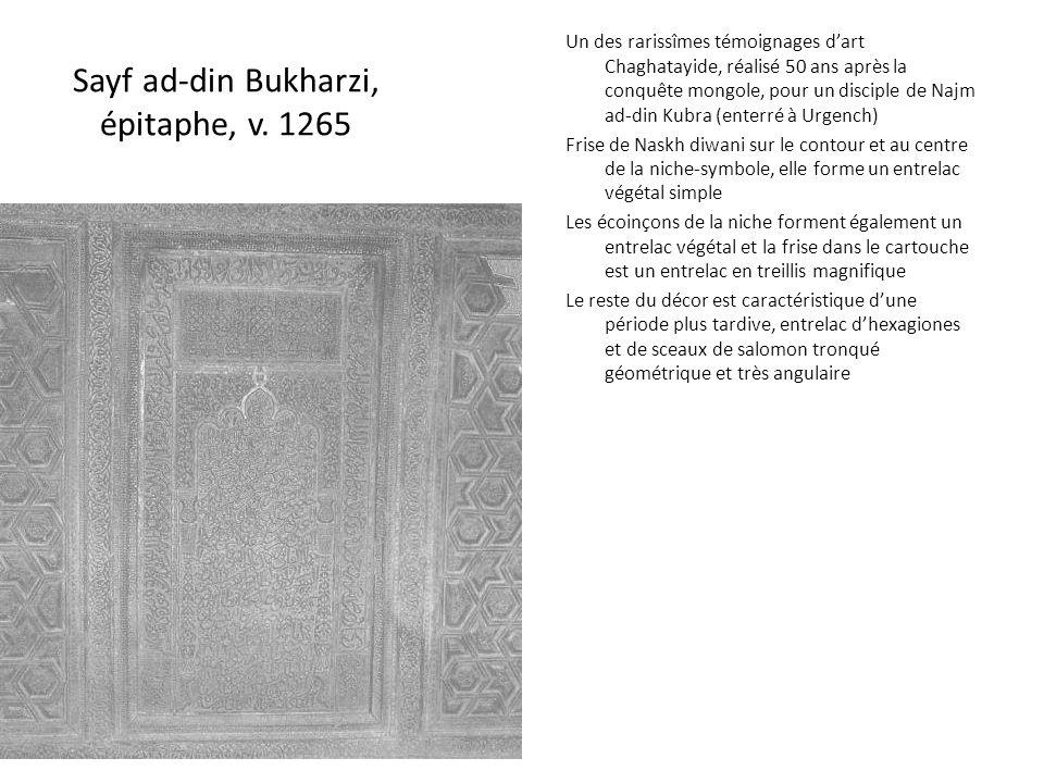Sayf ad-din Bukharzi, épitaphe, v. 1265