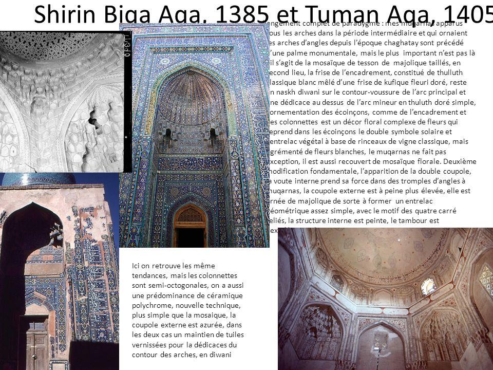Shirin Biqa Aqa, 1385 et Tuman Aqa, 1405