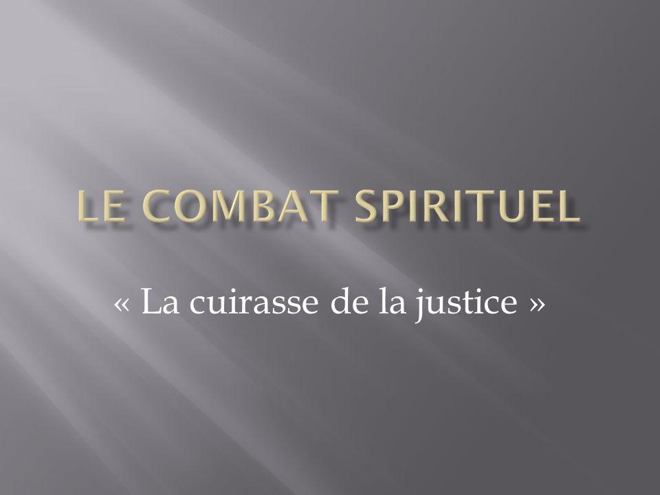 « La cuirasse de la justice »