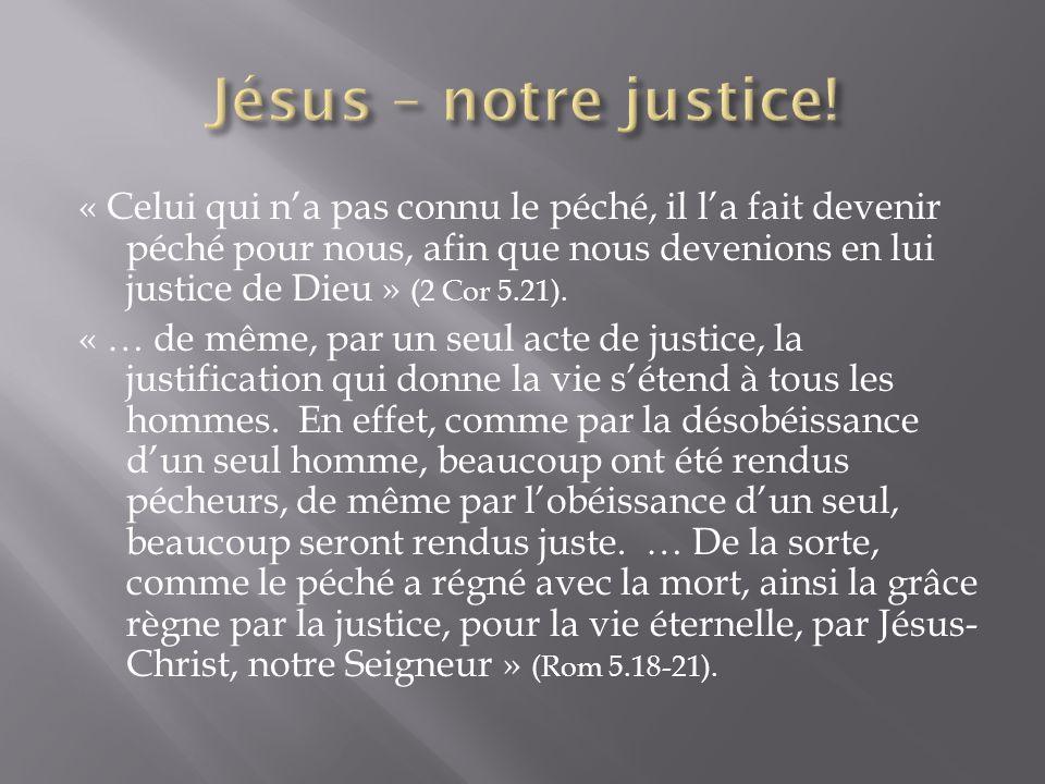 Jésus – notre justice!