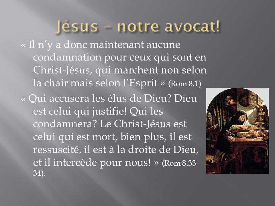 Jésus – notre avocat!
