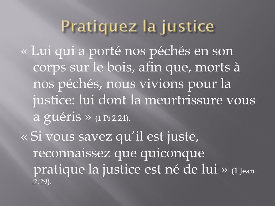 Pratiquez la justice