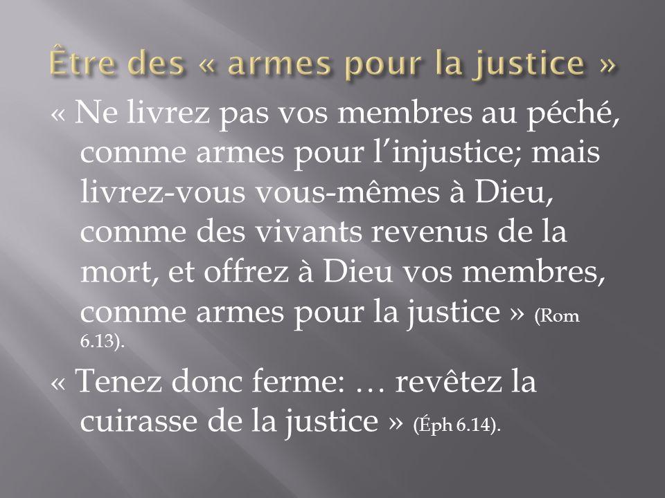 Être des « armes pour la justice »