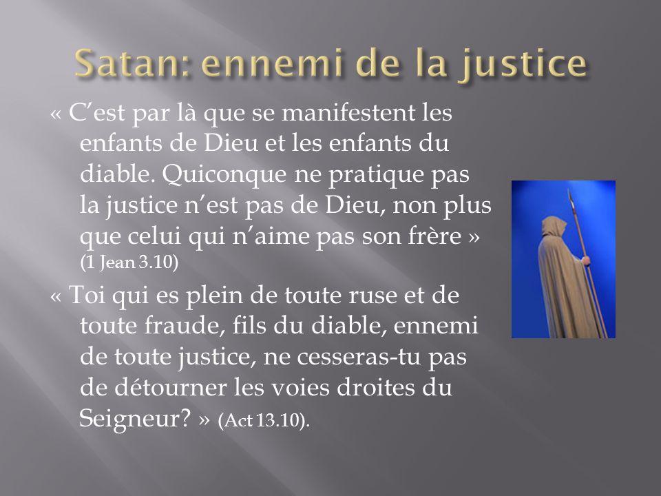 Satan: ennemi de la justice