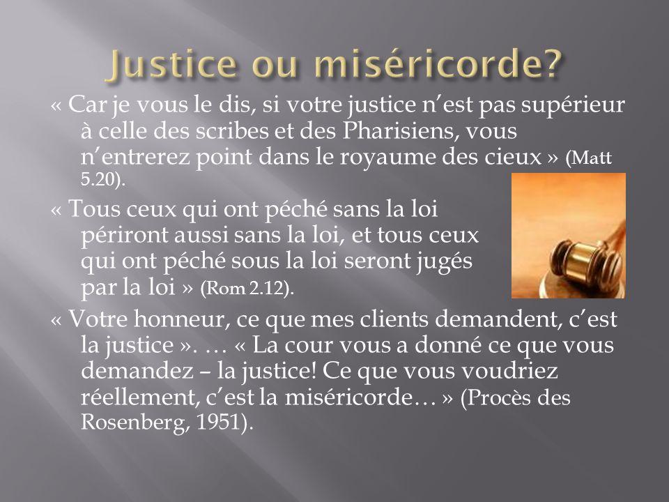 Justice ou miséricorde