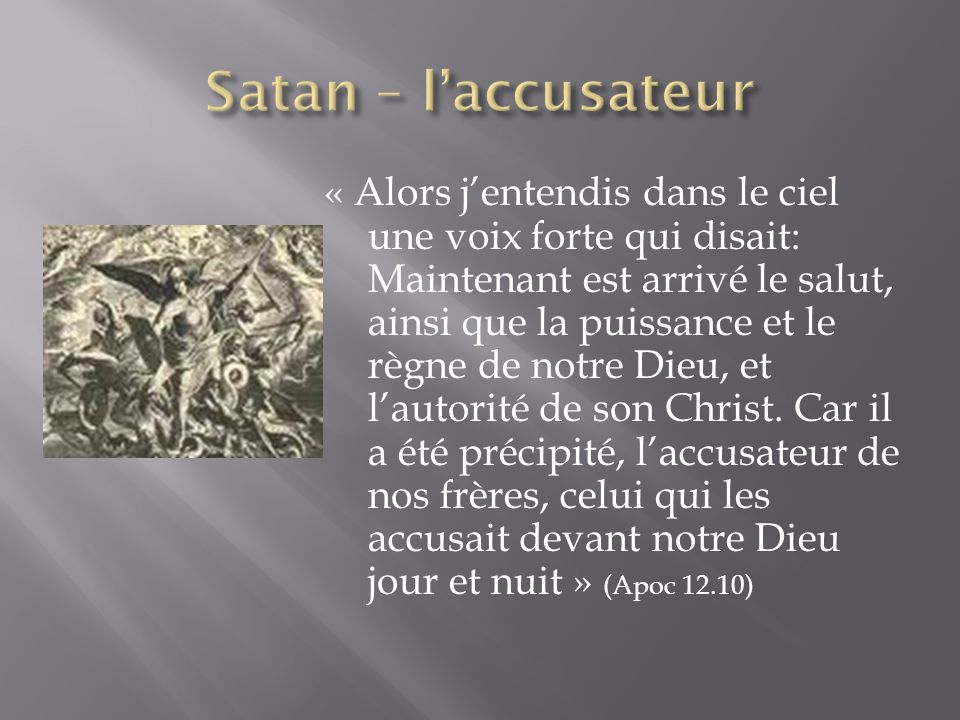 Satan – l'accusateur