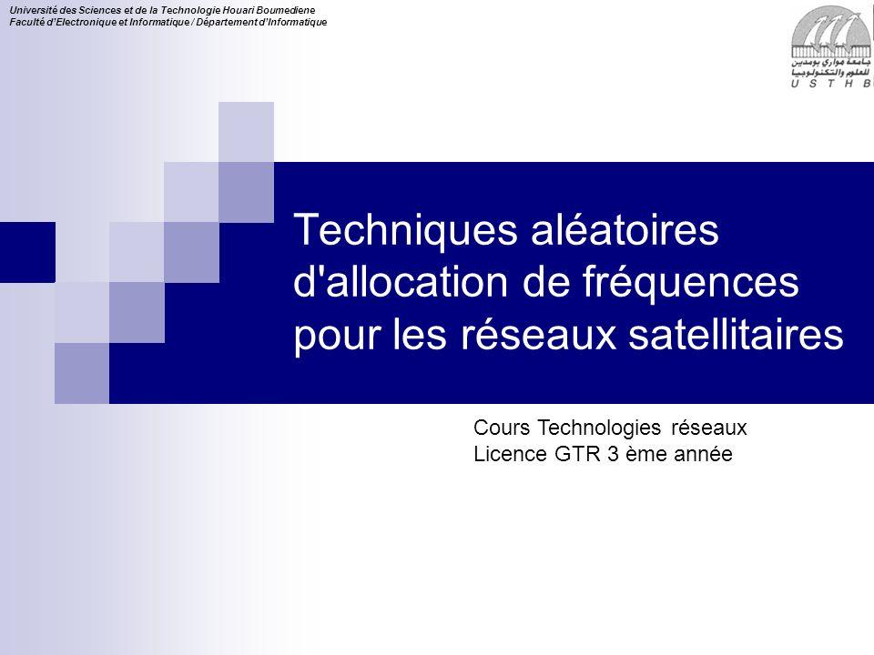 Techniques aléatoires d allocation de fréquences pour les réseaux satellitaires