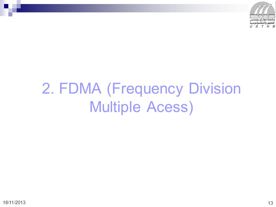 2. FDMA (Frequency Division Multiple Acess)