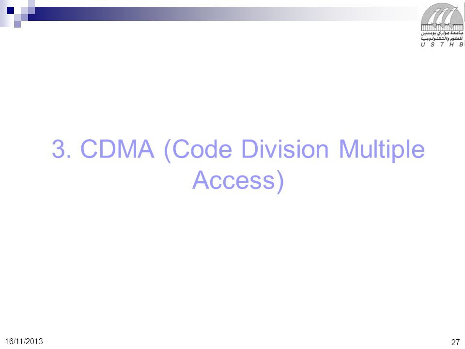 3. CDMA (Code Division Multiple Access)