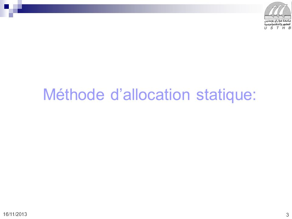 Méthode d'allocation statique: