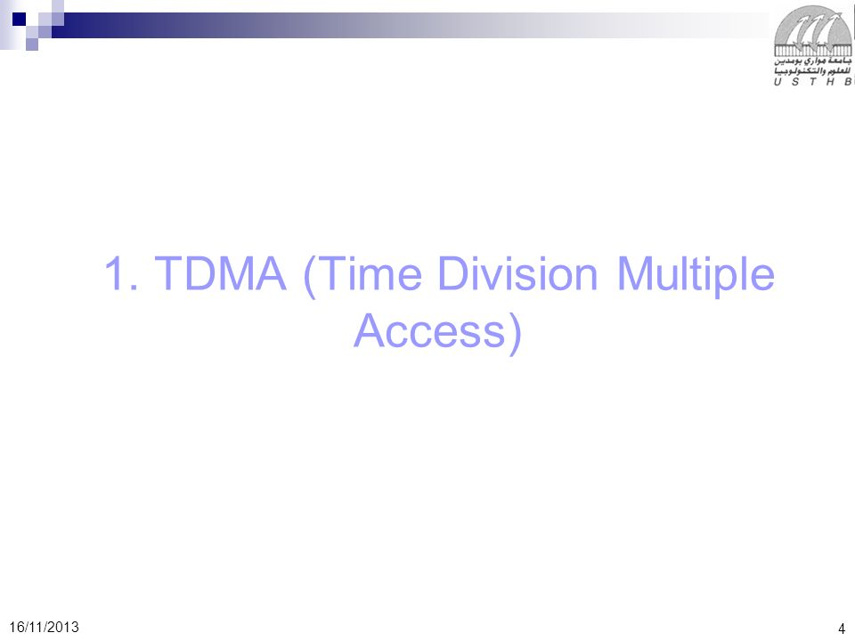 1. TDMA (Time Division Multiple Access)