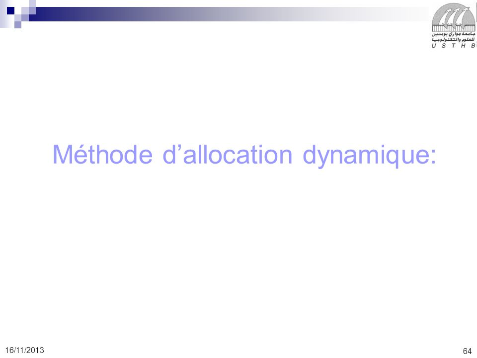 Méthode d'allocation dynamique: