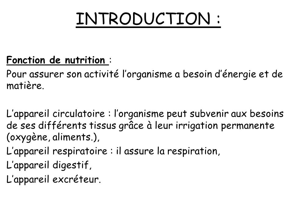 INTRODUCTION : Fonction de nutrition :