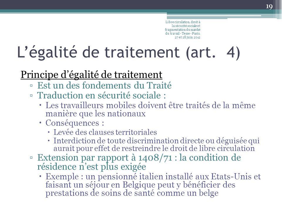 L'égalité de traitement (art. 4)