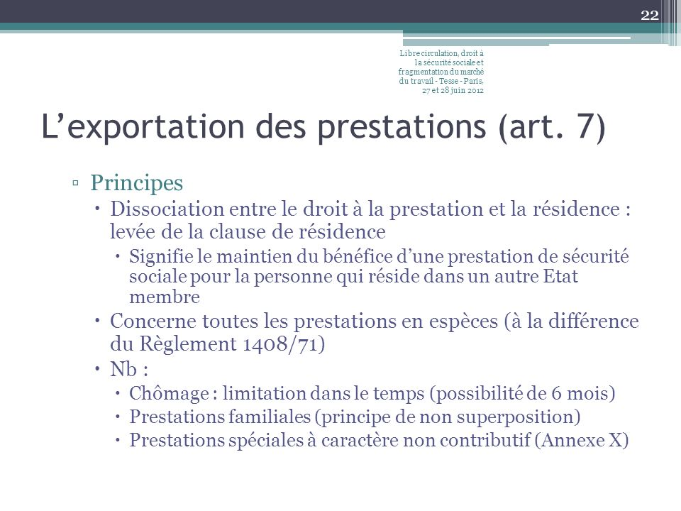 L'exportation des prestations (art. 7)