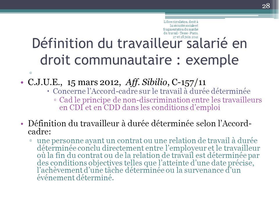 Définition du travailleur salarié en droit communautaire : exemple