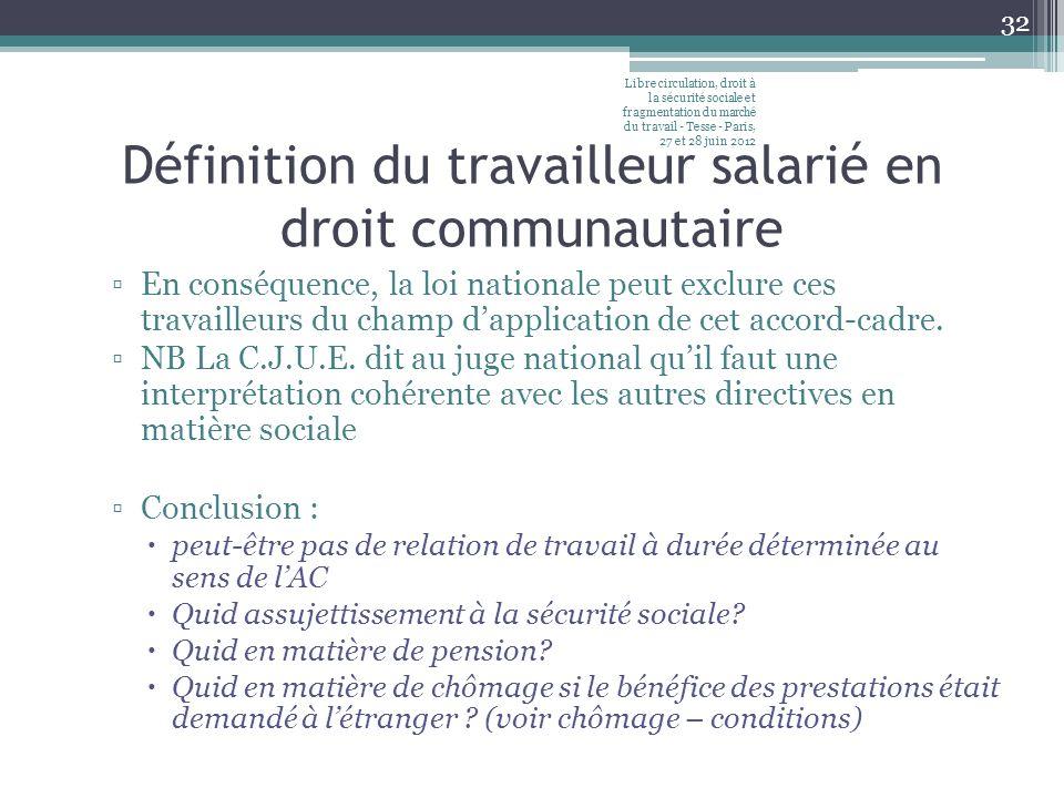 Définition du travailleur salarié en droit communautaire