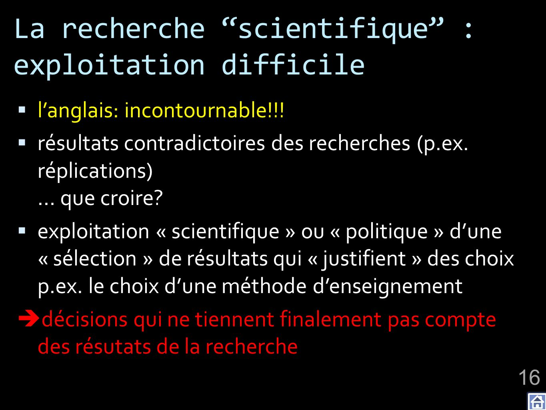 La recherche scientifique : exploitation difficile