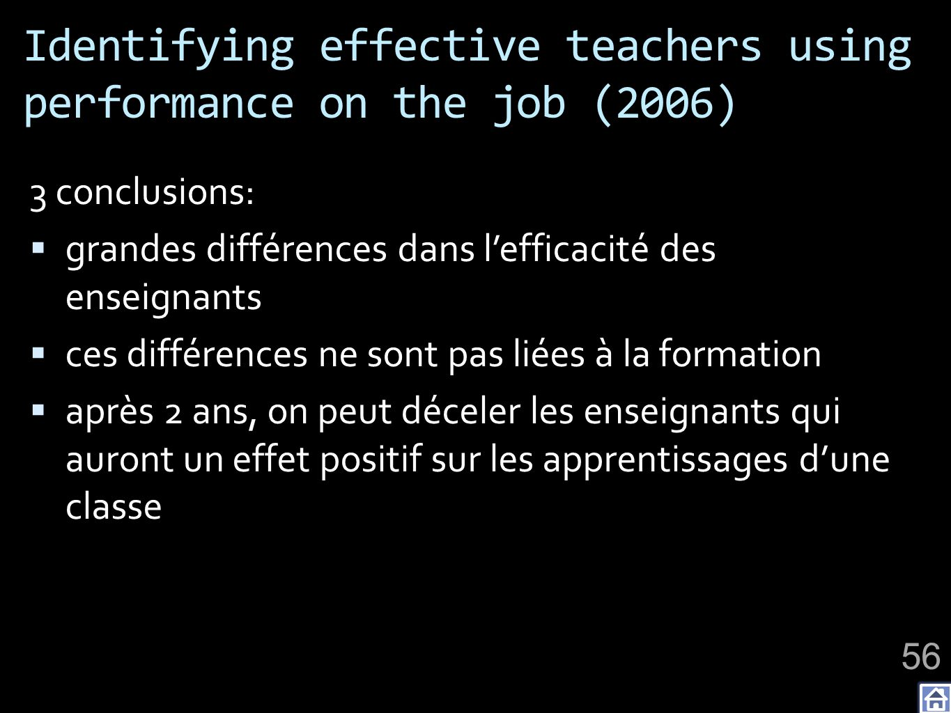 Identifying effective teachers using performance on the job (2006)