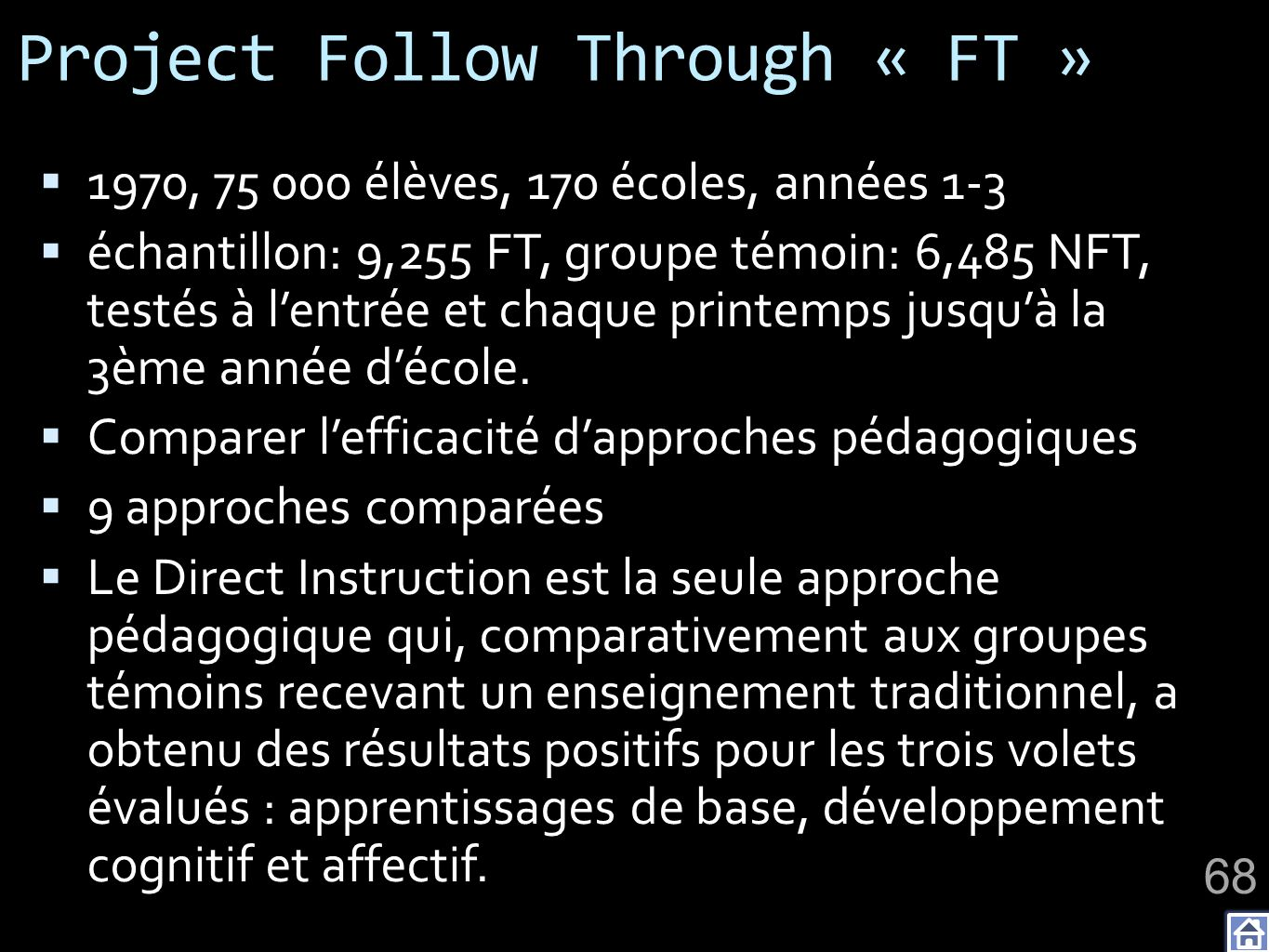 Project Follow Through « FT »