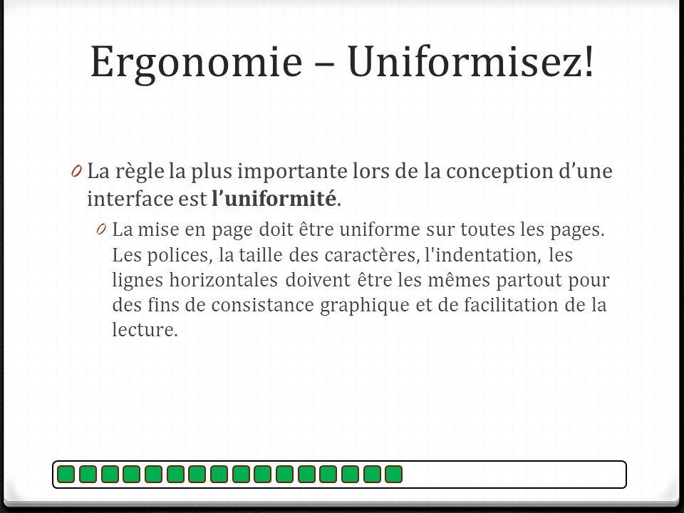 Ergonomie – Uniformisez!