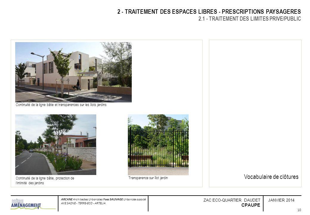 2 - TRAITEMENT DES ESPACES LIBRES - PRESCRIPTIONS PAYSAGERES