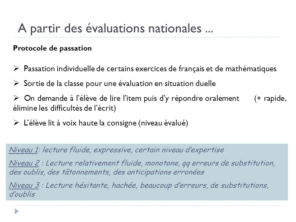 A partir des évaluations nationales ...