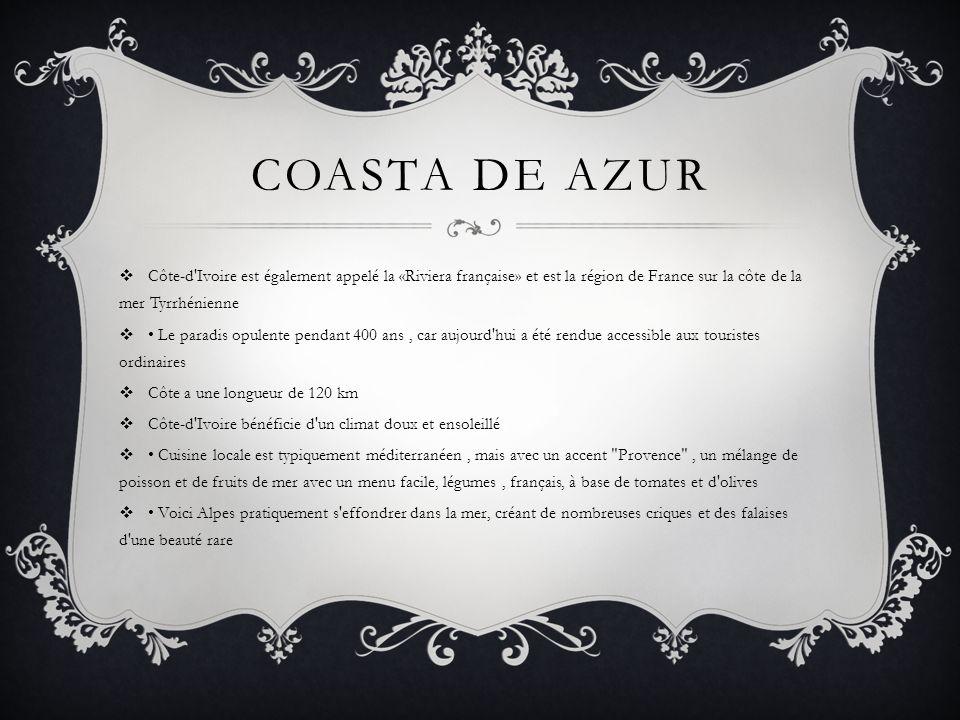 Coasta de azur Côte-d Ivoire est également appelé la «Riviera française» et est la région de France sur la côte de la mer Tyrrhénienne.