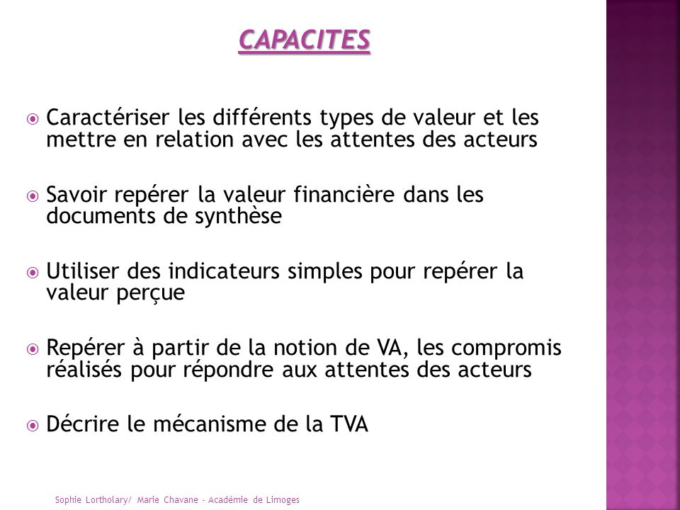 CAPACITES Caractériser les différents types de valeur et les mettre en relation avec les attentes des acteurs.