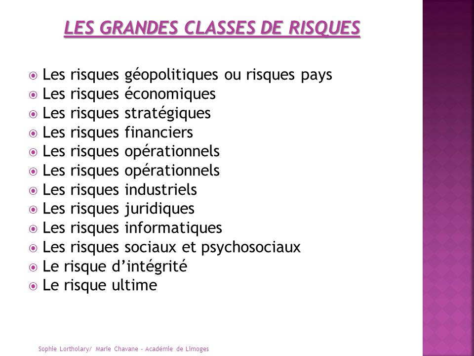 LES GRANDES CLASSES DE RISQUES