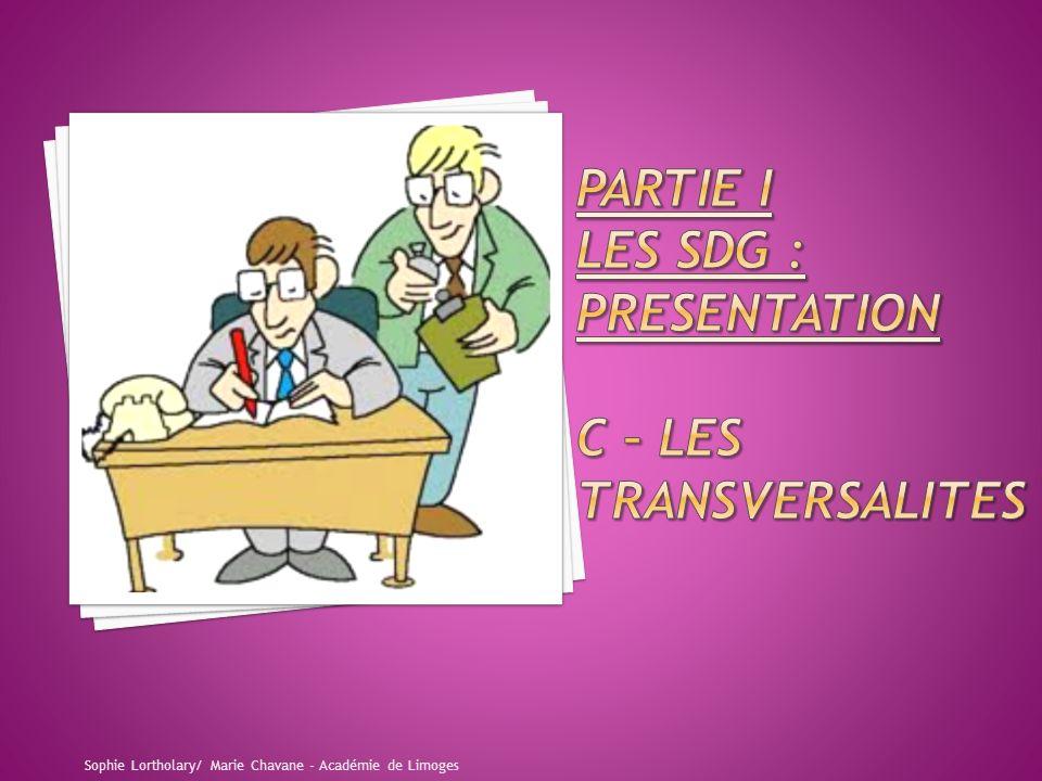 PARTIE I LES SDG : PRESENTATION C – LES TRANSVERSALITES