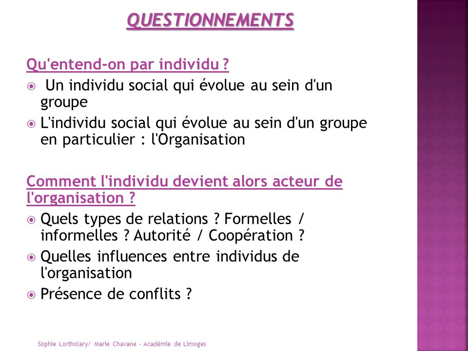 QUESTIONNEMENTS Qu entend-on par individu