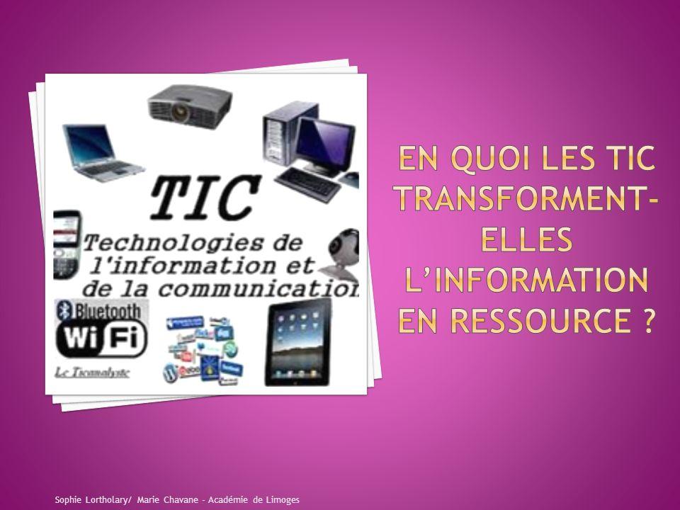 EN QUOI LES TIC TRANSFORMENT- ELLES L'INFORMATION EN RESSOURCE
