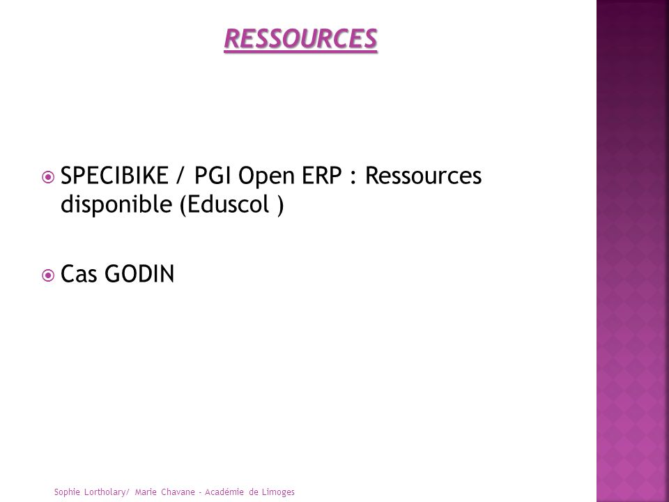 RESSOURCES SPECIBIKE / PGI Open ERP : Ressources disponible (Eduscol )