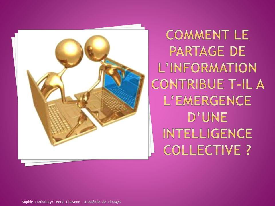 COMMENT LE PARTAGE DE L'INFORMATION CONTRIBUE T-IL A L'EMERGENCE D'UNE intelligence collective