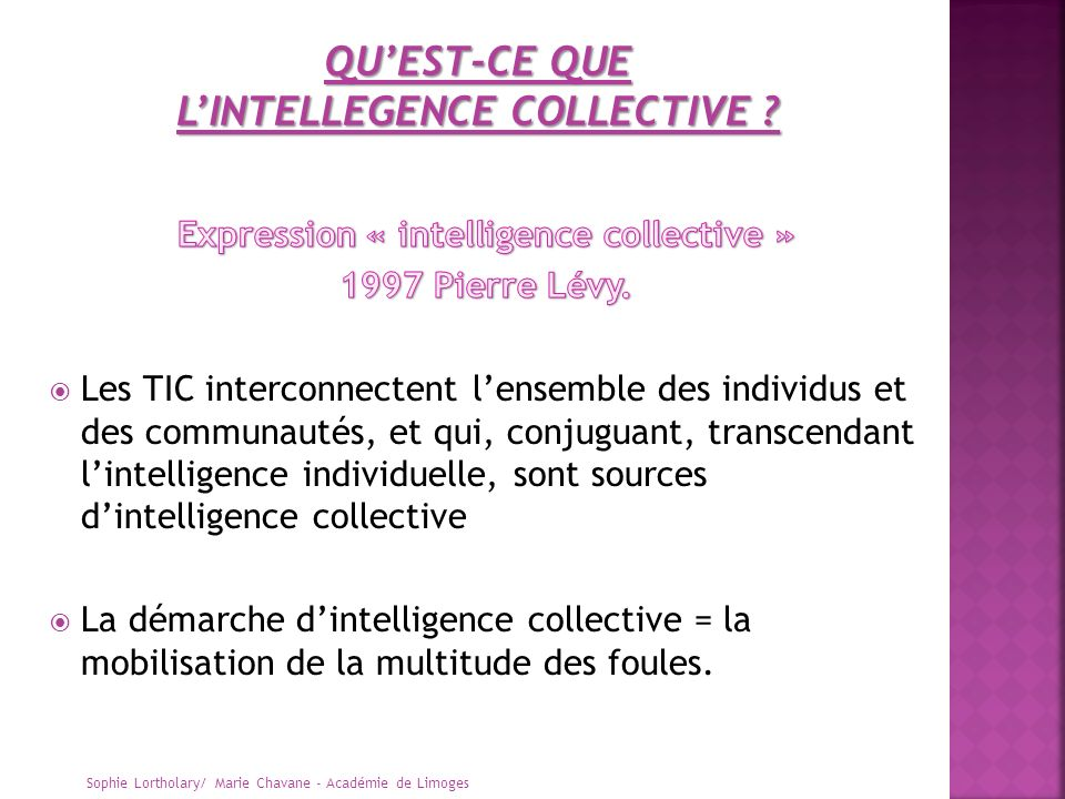 L'INTELLEGENCE COLLECTIVE Expression « intelligence collective »