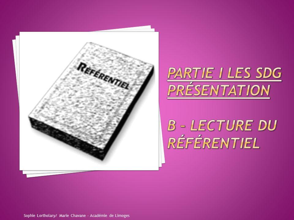 PARTIE I LES SDG présentation B – LECTURE DU référentiel