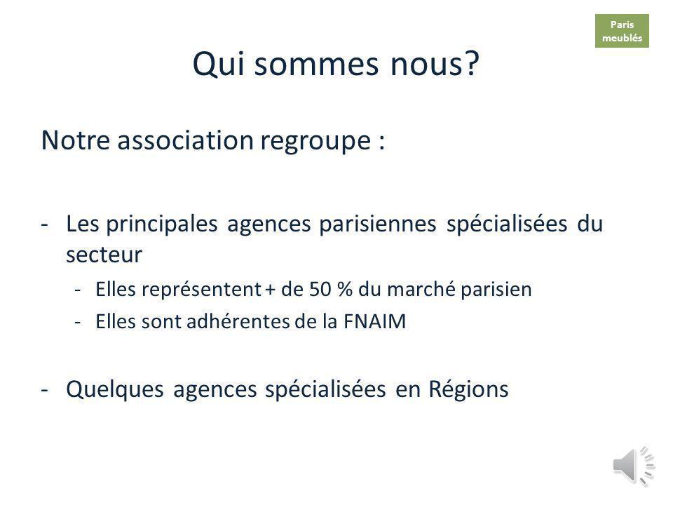 Qui sommes nous Notre association regroupe :