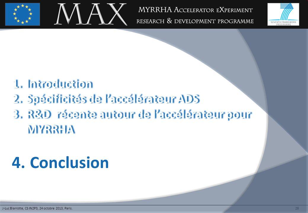 Conclusion Introduction Spécificités de l'accélérateur ADS