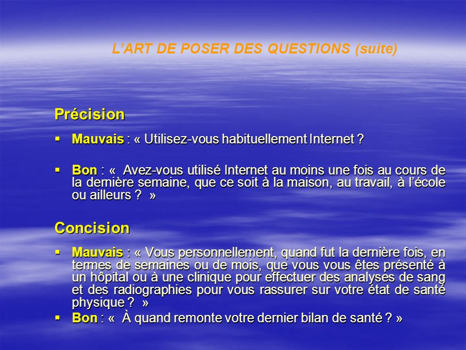 L'ART DE POSER DES QUESTIONS (suite)