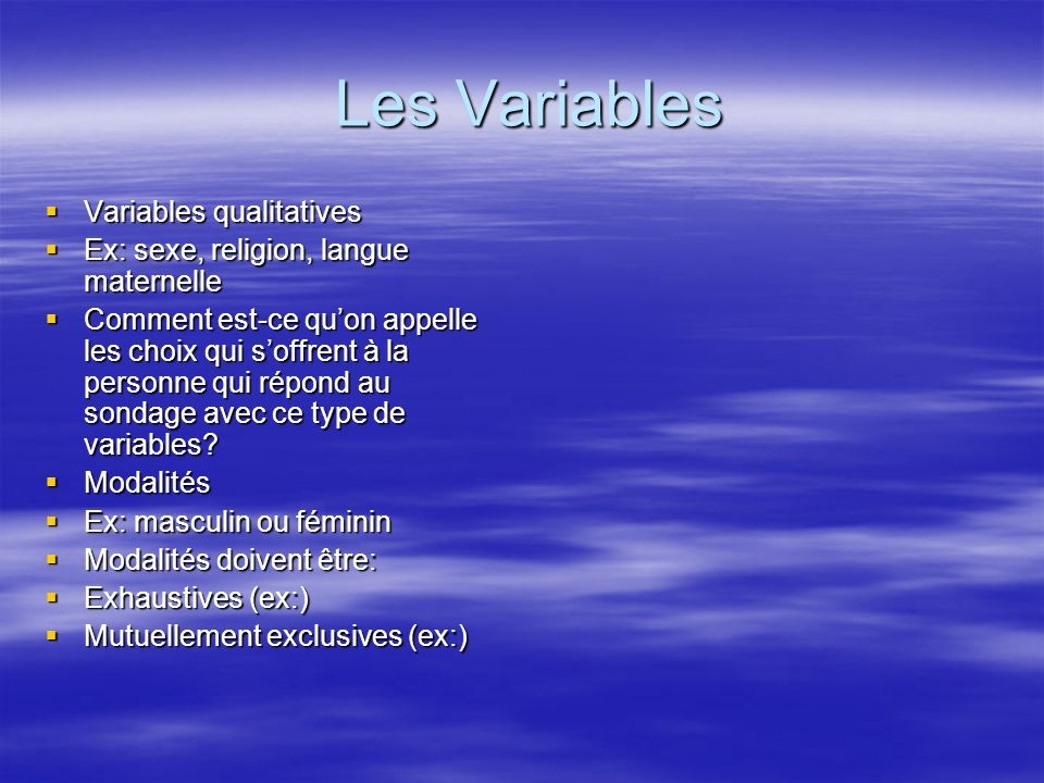 Les Variables Variables qualitatives