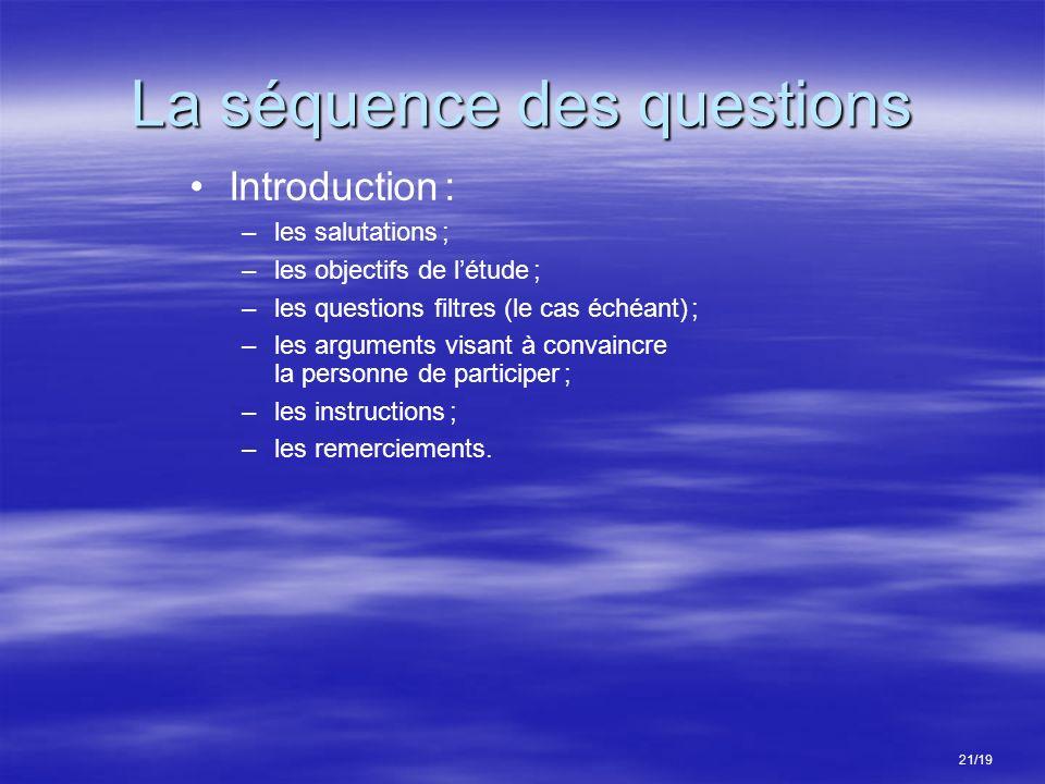 La séquence des questions