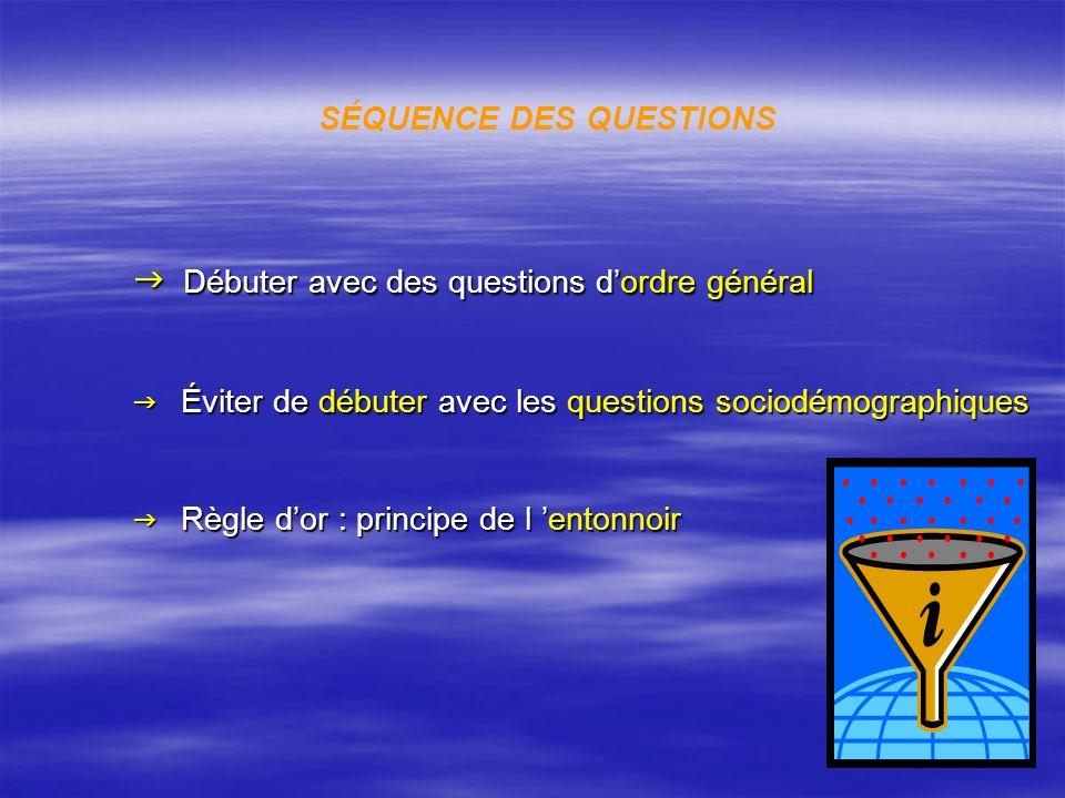 SÉQUENCE DES QUESTIONS