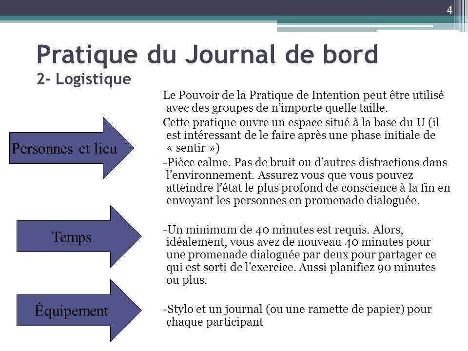Pratique du Journal de bord 2- Logistique