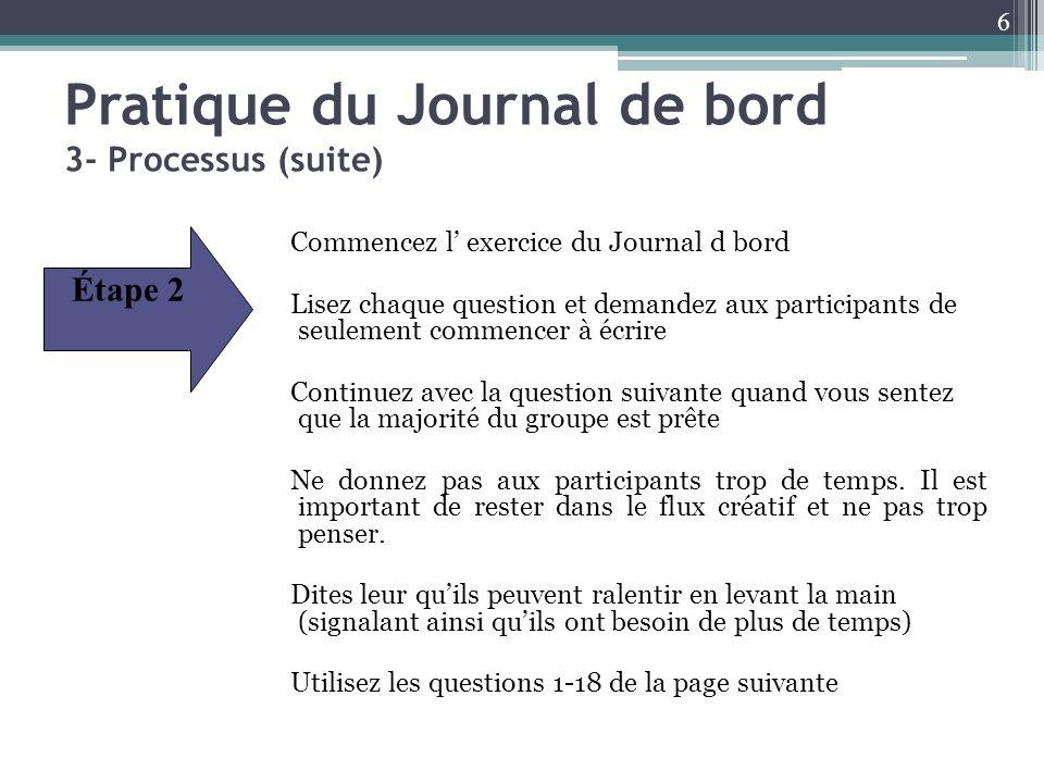 Pratique du Journal de bord 3- Processus (suite)