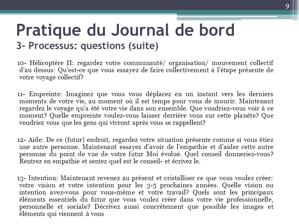 Pratique du Journal de bord 3- Processus: questions (suite)